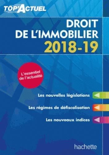 TOP'ACTUEL     DROIT DE L'IMMOBILIER (EDITION 20182019)