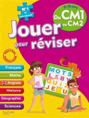 JOUER POUR REVISER  -  DU CM1 AU CM2 XXX Hachette Education