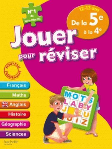 JOUER POUR REVISER  -  DE LA 5E A LA 4E LECREUX/BERGER Hachette Education