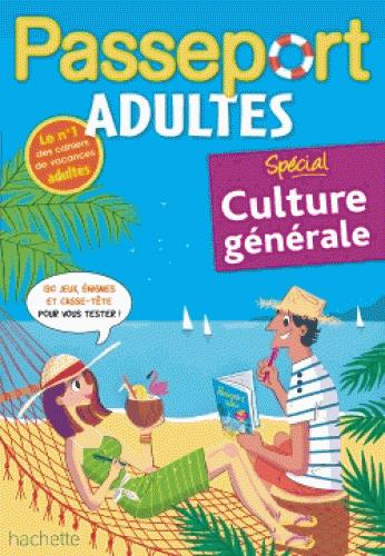 PASSEPORT  -  ADULTES  -  SPECIAL CULTURE GENERALE SCOTTO-GABRIELLI A. HACHETTE