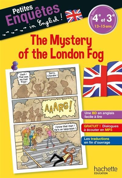 PETITES ENQUETES IN ENGLISH 4E-3E THE MYSTERY OF THE LONDON FOG