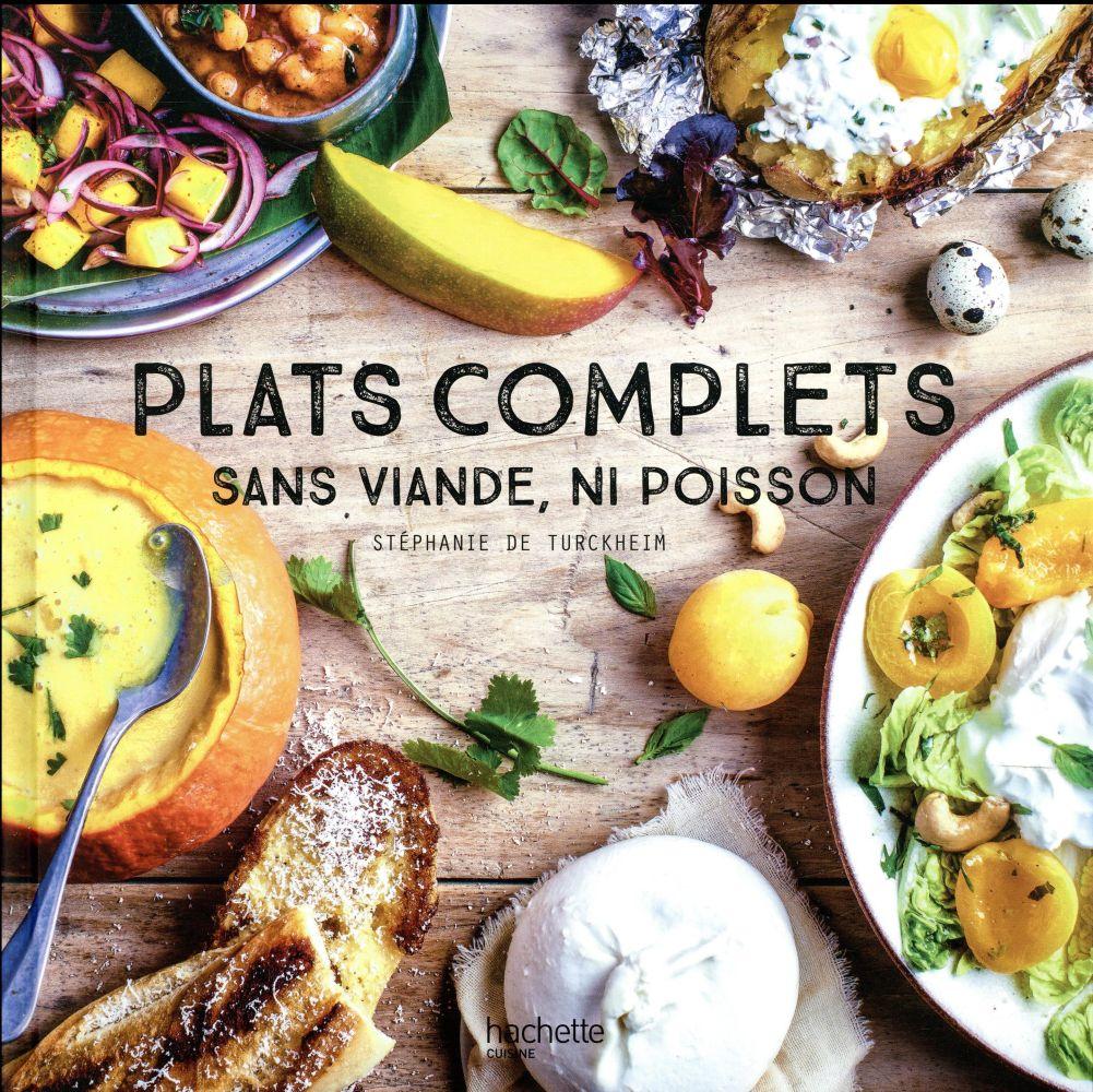 100 DINERS COMPLETS SANS VIANDE TURCKHEIM STEPHANIE Hachette Pratique