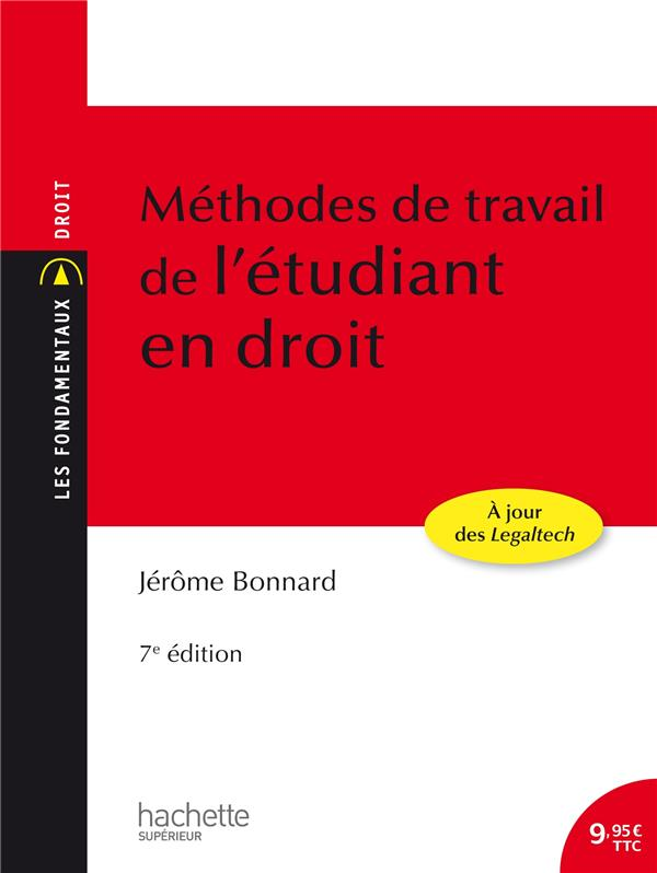 LES FONDAMENTAUX - METHODES DE TRAVAIL DE L'ETUDIANT EN DROIT BONNARD JEROME HACHETTE