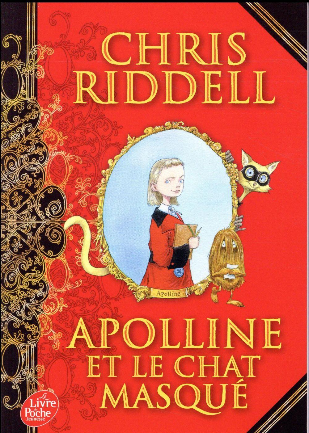 APOLLINE T.1  -  APOLLINE ET LE CHAT MASQUE RIDDELL CHRIS Le Livre de poche jeunesse