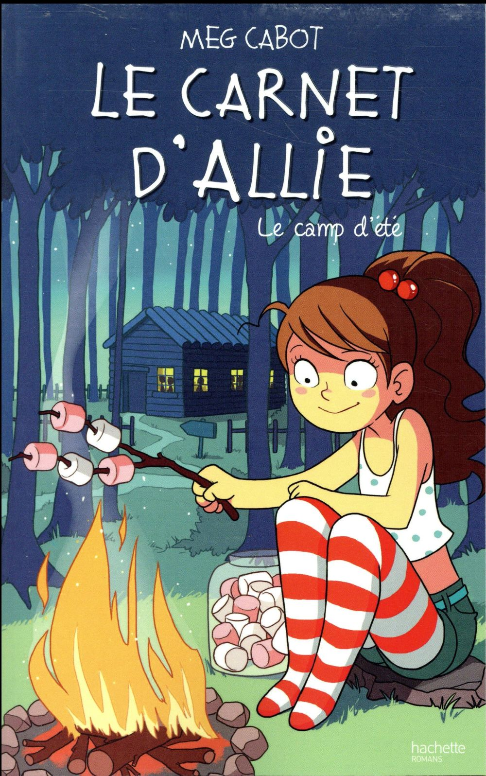 LE CARNET D'ALLIE T.8  -  LE CAMP D'ETE CABOT/GUILLARD Hachette romans
