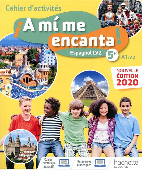 A MI ME ENCANTA  -  ESPAGNOL  -  5E, LV2  -  CAHIER D'ACTIVITES (EDITION 2020)