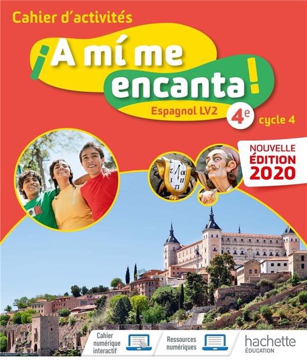 A MI ME ENCANTA  -  ESPAGNOL  -  4E, LV2  -  CAHIER D'ACTIVITES (EDITION 2020)