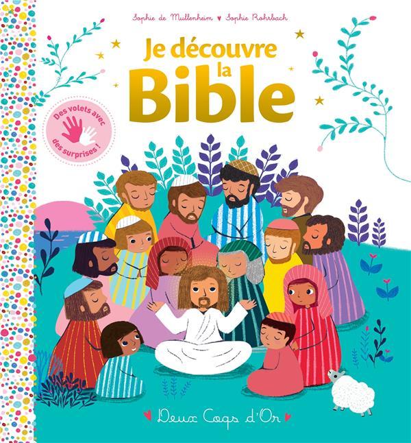 JE DECOUVRE LA BIBLE MULLENHEIM/ROHRBACH HACHETTE