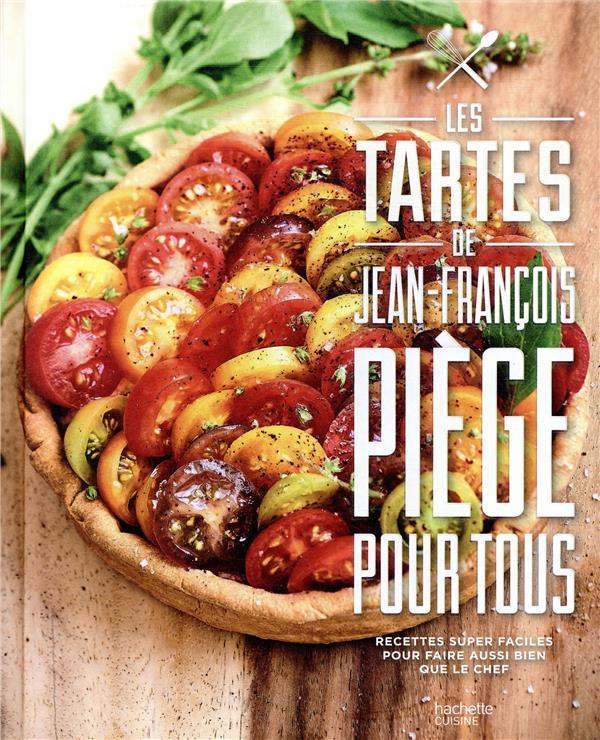 PIEGE JEAN-FRANCOIS - TARTES POUR TOUS