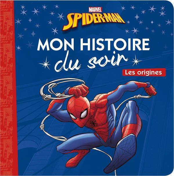 SPIDER-MAN - MON HISTOIRE DU SOIR - LES ORIGINES  HACHETTE