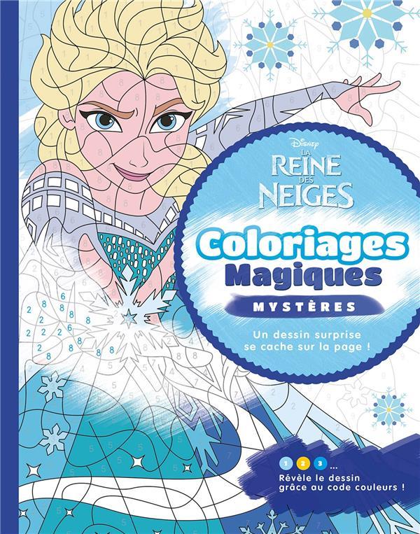 La Reine Des Neiges Coloriages Magiques Mysteres Disney Librairie Martelle