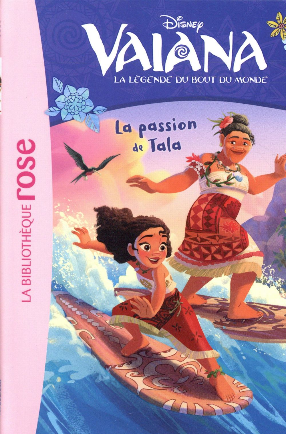 VAIANA 09 - LA PASSION DE TALA  HACHETTE