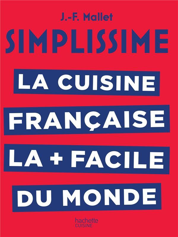 SIMPLISSIME LA CUISINE FRANCAISE  HACHETTE