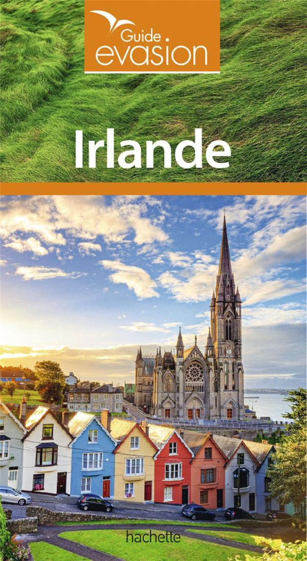GUIDE EVASION  -  IRLANDE  CROUZET, ANNIE HACHETTE