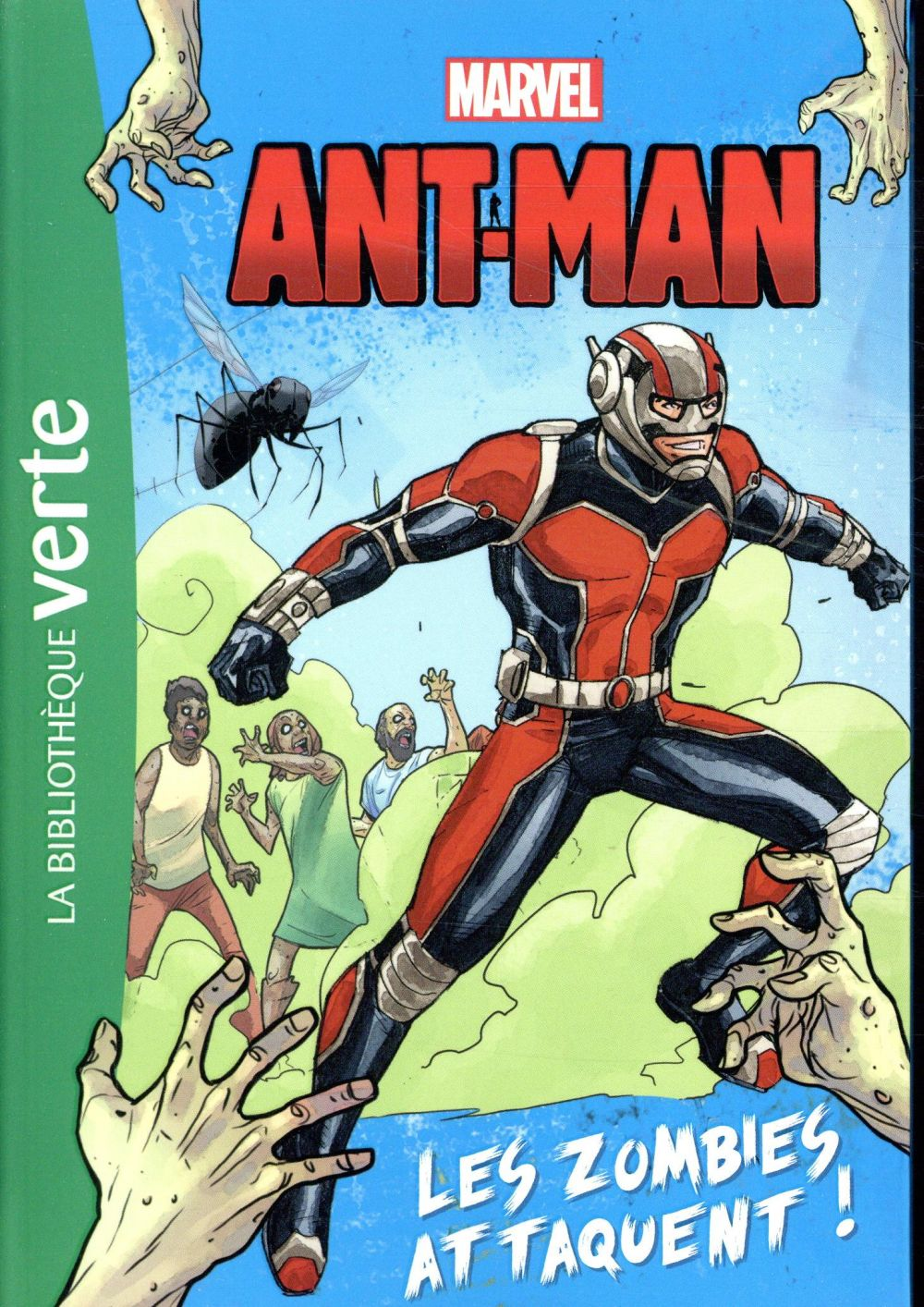 HEROS MARVEL 03 - ANTMAN, LES ZOMBIES ATTAQUENT  HACHETTE