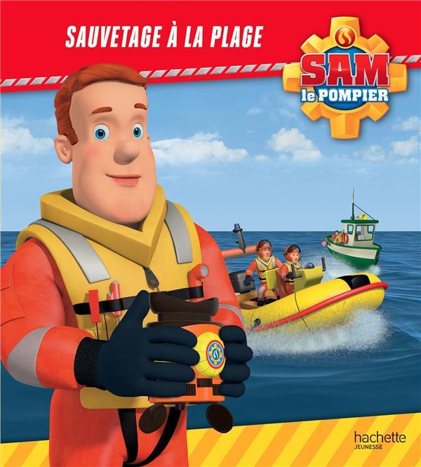 SAM LE POMPIER  -  SAUVETAGE A LA PLAGE XXX HACHETTE