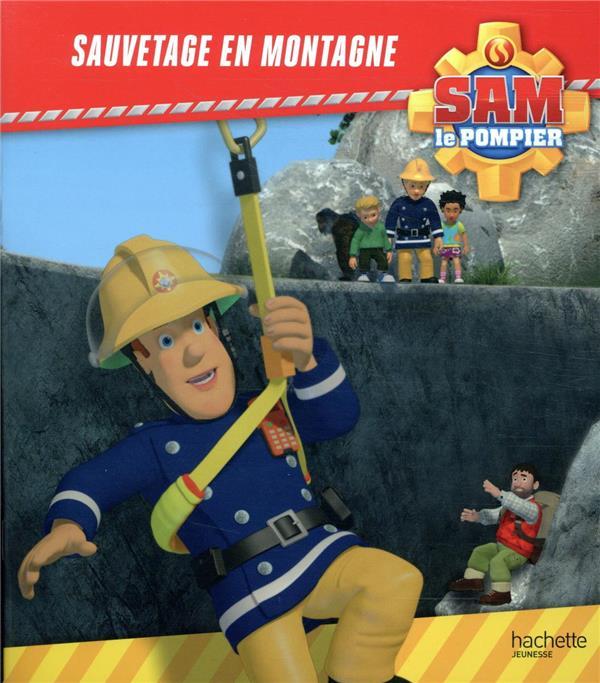 SAM LE POMPIER  -  SAUVETAGE EN MONTAGNE XXX HACHETTE