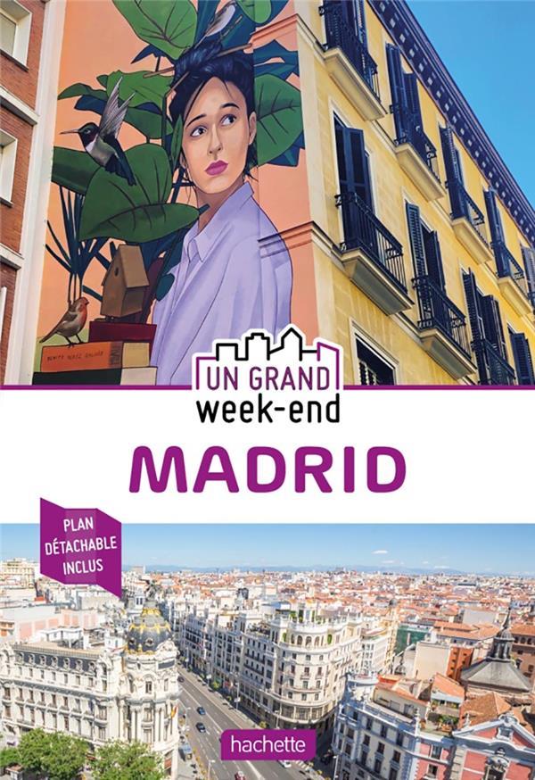 UN GRAND WEEK-END  -  MADRID (EDITION 2020) XXX HACHETTE