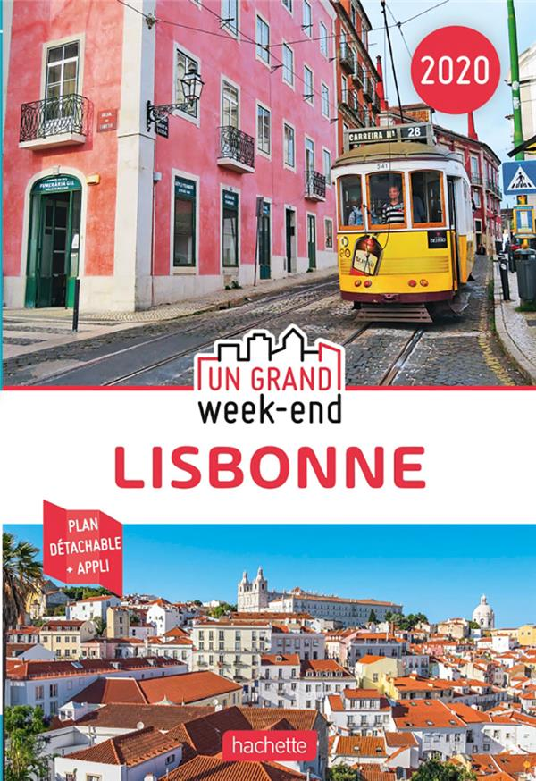 UN GRAND WEEK-END  -  LISBONNE (EDITION 2020) XXX HACHETTE