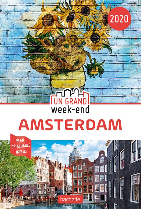 XXX - UN GRAND WEEK-END  -  AMSTERDAM (EDITION 2020)