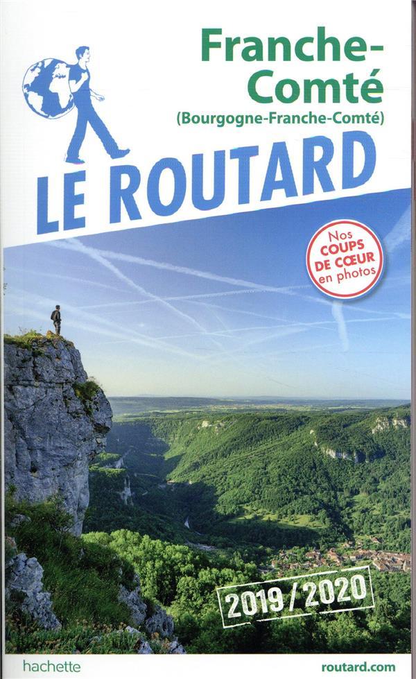 GUIDE DU ROUTARD FRANCHE-COMTE 201920  HACHETTE