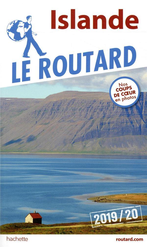 GUIDE DU ROUTARD  -  ISLANDE (EDITION 20192020) XXX HACHETTE