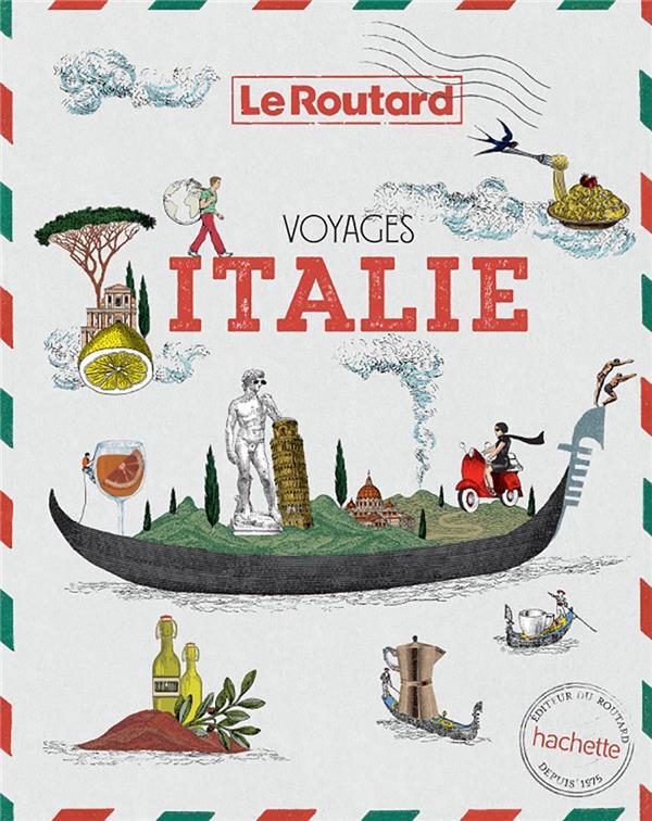 VOYAGES  -  ITALIE, TOUT UN MONDE A EXPLORER  HACHETTE