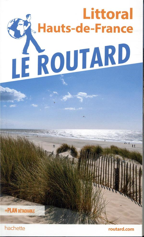GUIDE DU ROUTARD LITTORAL HAUTS DE FRANCE  HACHETTE