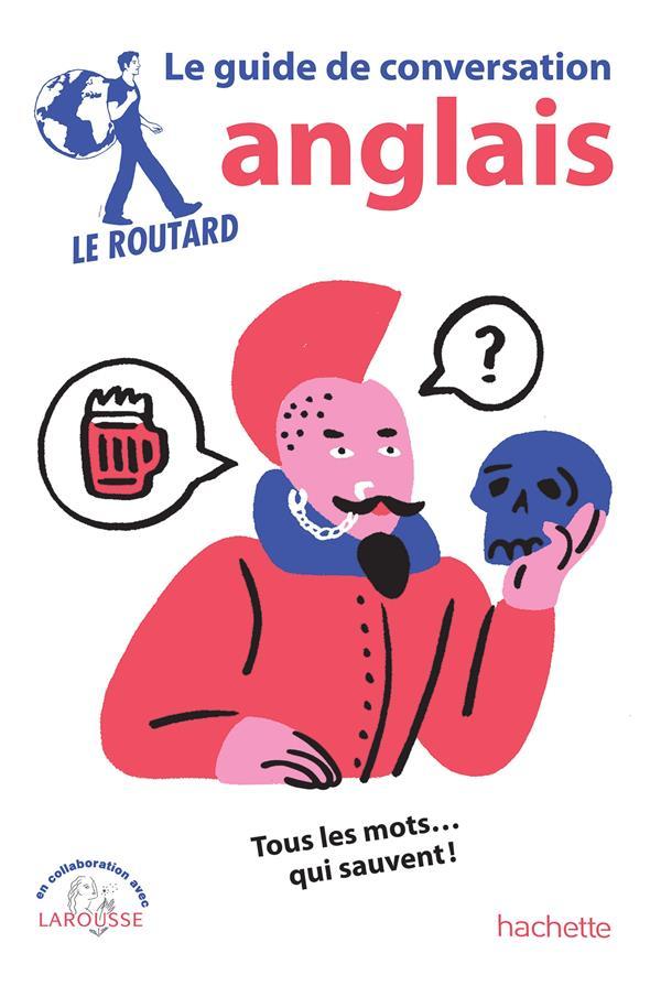 LE GUIDE DE CONVERSATION ROUTARD  -  ANGLAIS  HACHETTE