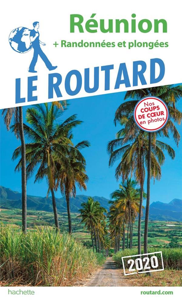 GUIDE DU ROUTARD REUNION  2020 - + RANDOS ET PLONGEES