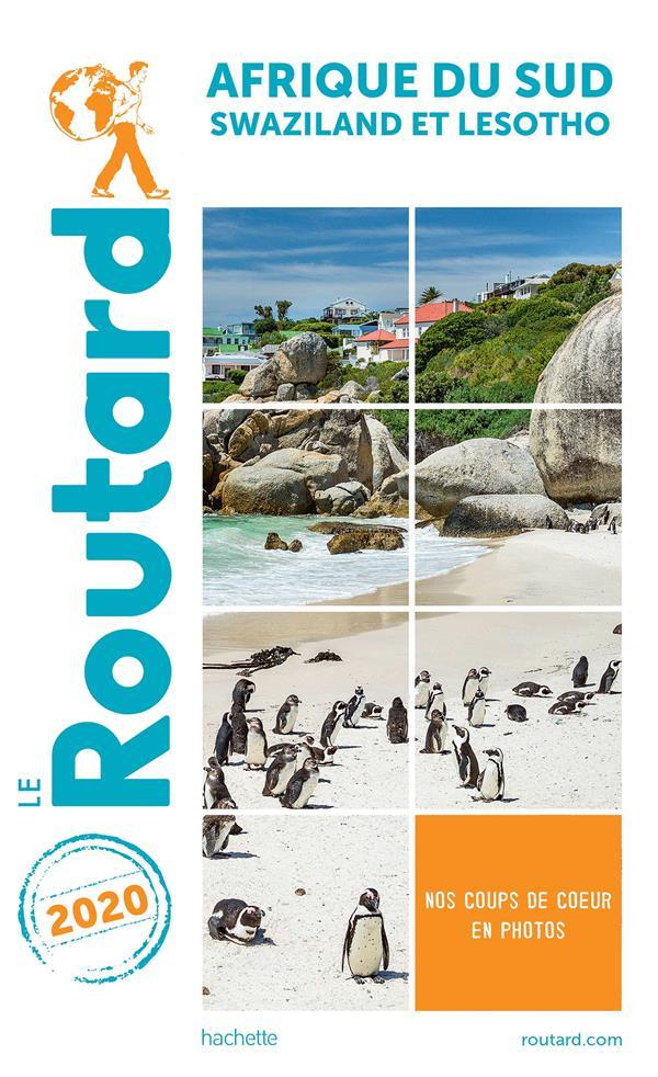 GUIDE DU ROUTARD  -  AFRIQUE DU SUD  -  SWAZILAND ET LESOTHO (EDITION 2020) XXX HACHETTE