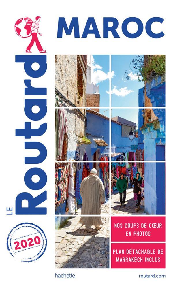 GUIDE DU ROUTARD  -  MAROC (EDITION 2020)