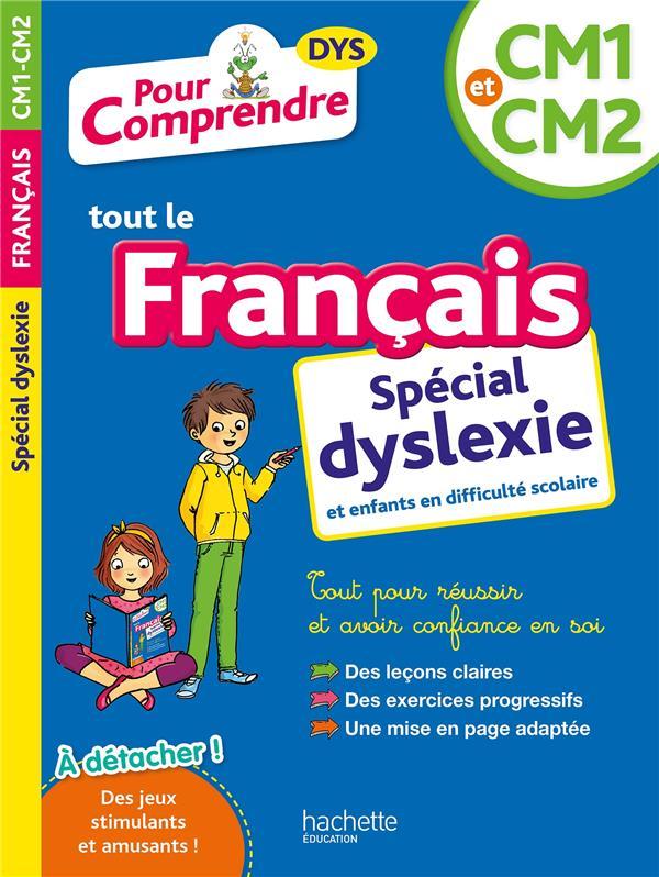 POUR COMPRENDRE TOUT LE FRANCAIS  -  CM1-CM2 DYSLEXIE BREMONT/VIRON HACHETTE