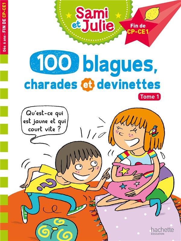 100 BLAGUES, CHARADES ET DEVINETTES DE SAMI ET JULIE LEBRUN/BONTE HACHETTE