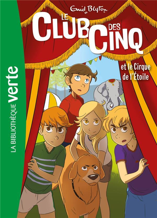 LE CLUB DES CINQ T.6  -  LE CLUB DES CINQ ET LE CIRQUE DE L'ETOILE  HACHETTE