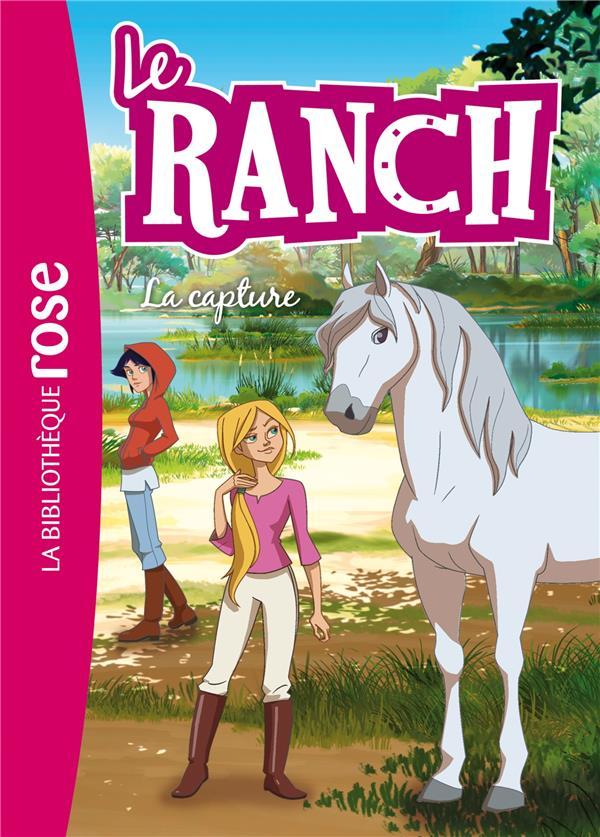 LE RANCH T.29  -  LA CAPTURE XXX HACHETTE