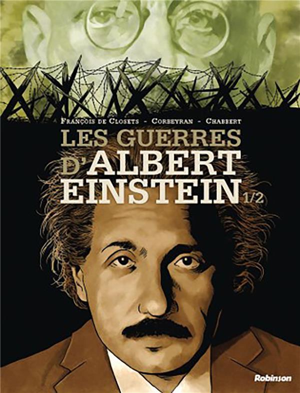 LES GUERRES D'ALBERT EINSTEIN T.1  CLOSETS, FRANCOIS HACHETTE
