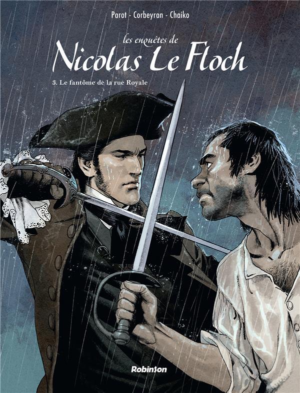 LES ENQUETES DE NICOLAS LE FLOCH T.3  -  LE FANTOME DE LA RUE ROYALE PAROT, JEAN-FRANCOIS HACHETTE