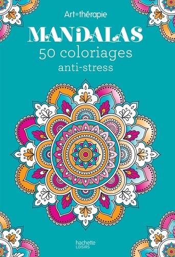 MANDALAS 50 COLORIAGES ANTI-STRESS BOUATHONG NATHALIE HACHETTE