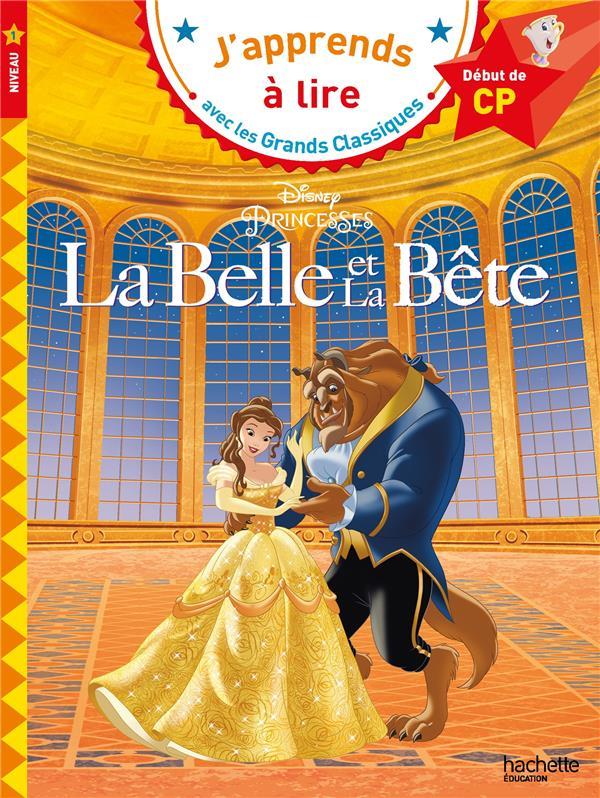 LA BELLE ET LA BETE  -  CP  -  NIVEAU 1 ALBERTIN ISABELLE HACHETTE