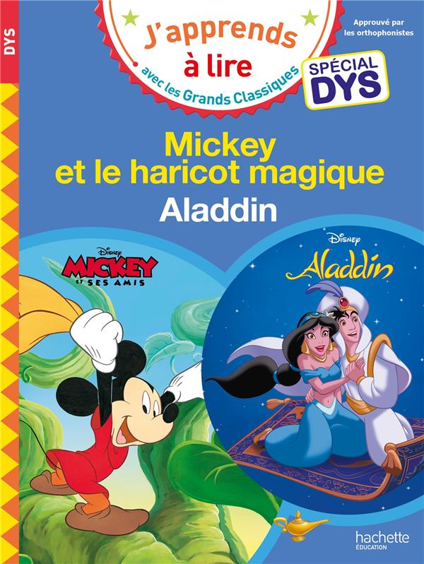 DISNEY - MICKEY ET LE HARICOT MAGIQUE / ALADDIN SPECIAL DYS (DYSLEXIE) ALBERTIN/VIRON HACHETTE