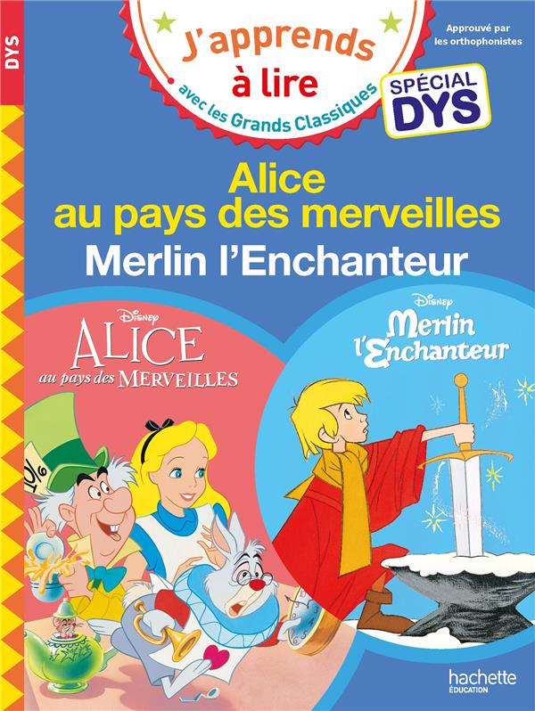 ALICE AU PAYS DES MERVEILLES  MERLIN L'ENCHANTEUR  -  SPECIAL DYSLEXIE ALBERTIN/VIRON HACHETTE