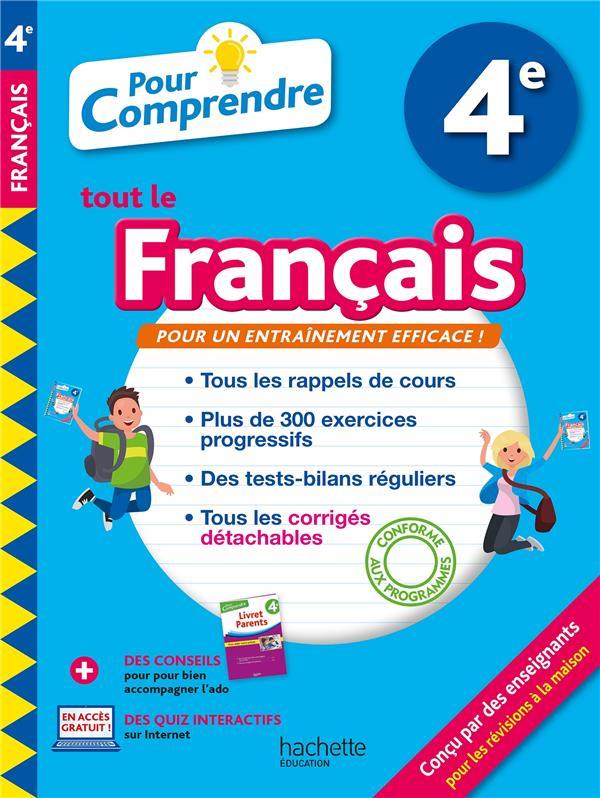 POUR COMPRENDRE TOUT LE FRANCAIS     4E