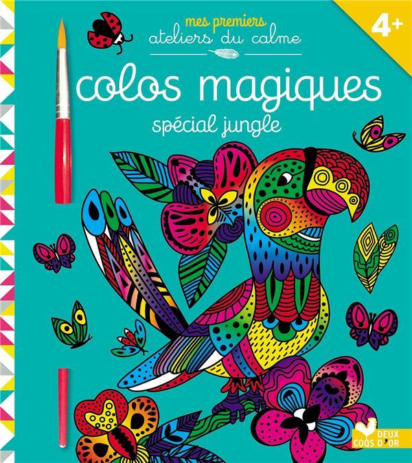 COLOS MAGIQUES JUNGLE - AVEC PINCEAU SILEO CINZIA HACHETTE