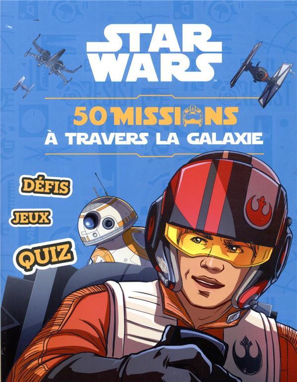 STAR WARS  -  50 MISSIONS POUR DEVENIR PILOTE
