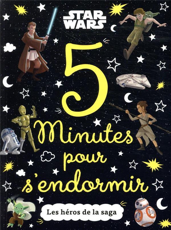 5 MINUTES POUR S'ENDORMIR  -  STAR WARS  -  LES HEROS DE LA SAGA
