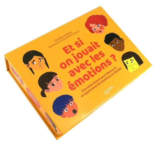 ET SI ON JOUAIT AVEC LES EMOTIONS ?  -  UNE SERIE DE JEUX POUR DECOUVRIR ET APPRIVOISER LES EMOTIONS EN FAMILLE