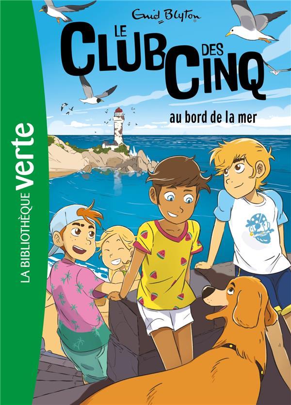 LE CLUB DES CINQ T.11  -  LE CLUB DES CINQ AU BORD DE LA MER