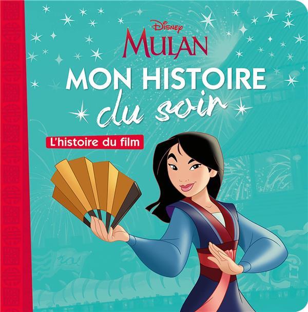 DISNEY PRINCESSES  -  MULAN, L'HISTOIRE DU FILM