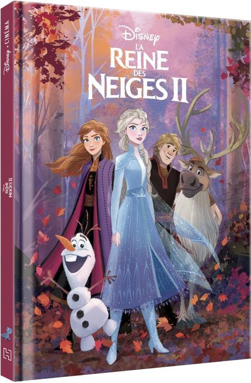 LA REINE DES NEIGES 2 - DISNEY CINEMA - L'HISTOIRE DU FILM XXX HACHETTE